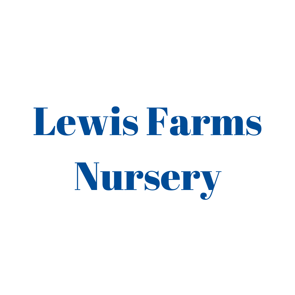 Lewis Farms Nursery