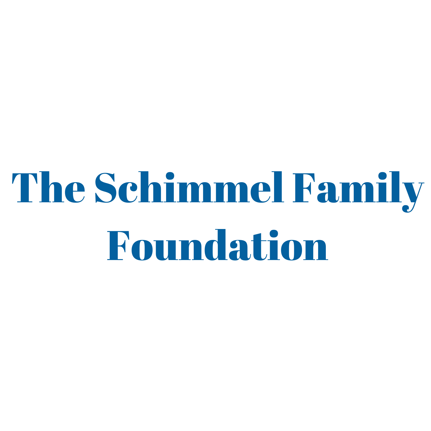The Schimmel Family Foundation